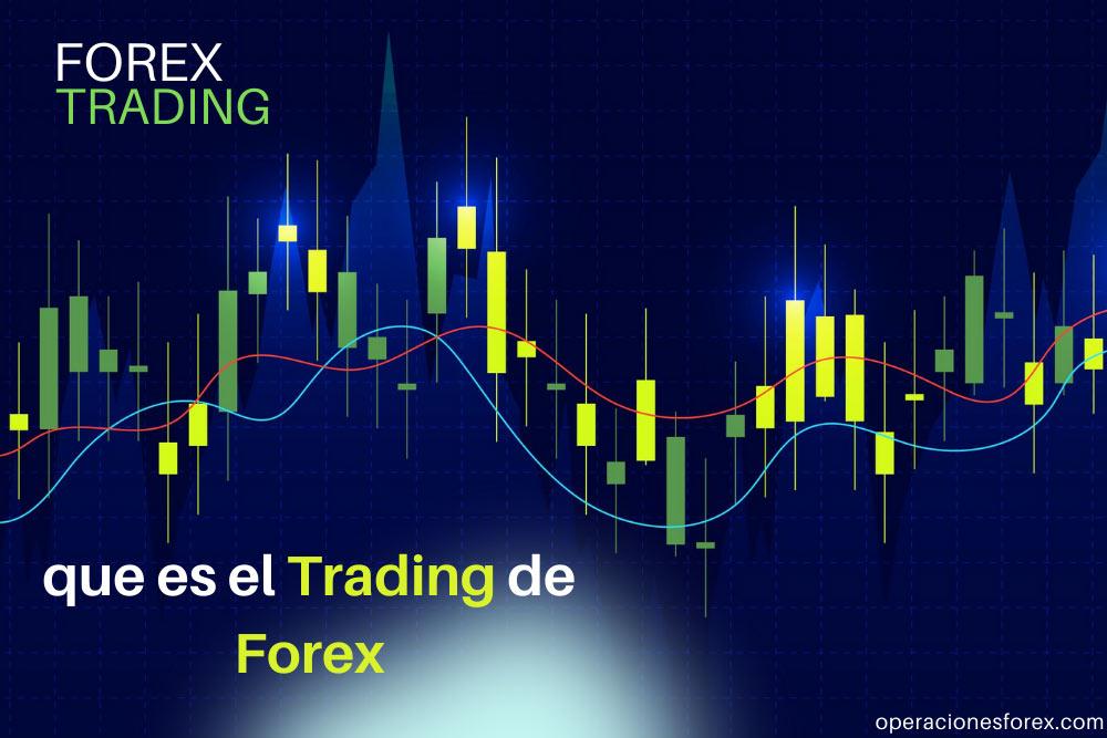 que-es-el-trading-de-forex
