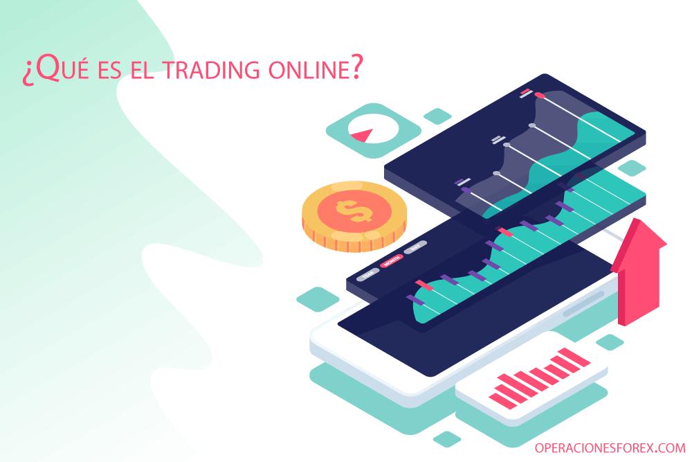 ¿Qué es el trading online? Definición y estrategias para iniciar