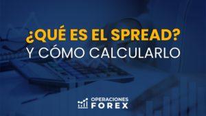 ¿Qué es el spread en Forex y cómo calcularlo en el trading?