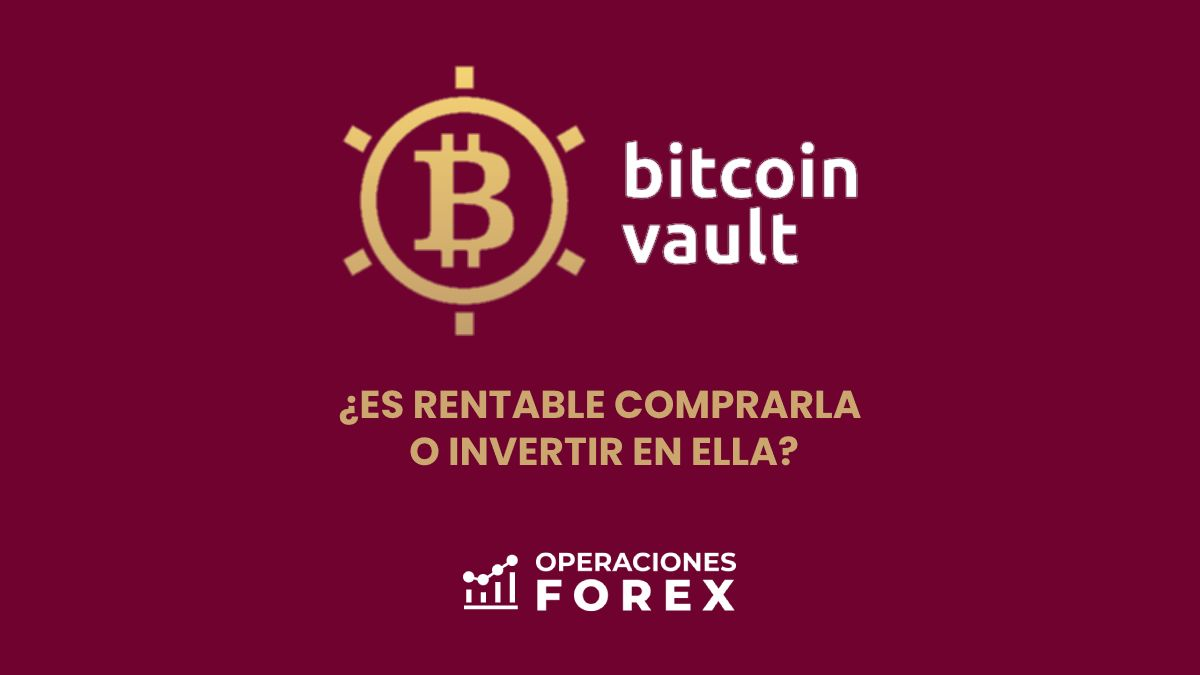 Bitcoin Vault: ¿Es rentable comprar o invertir en esta criptomoneda?
