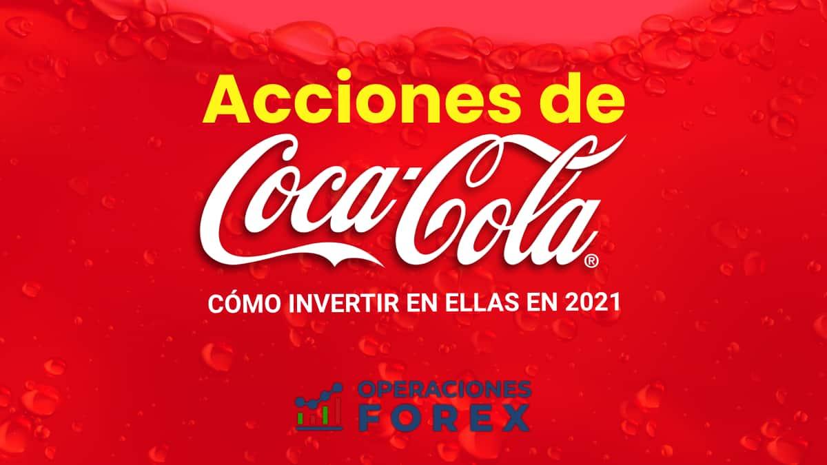 Acciones de Coca Cola: cómo invertir en ellas en 2021